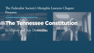 Click to play: The Tennessee Constitution: Its History and Key Distinctives