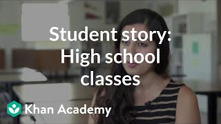 Student story: High school classes