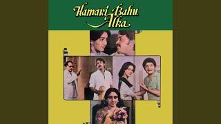 Ab To Apna Hotel Hi Sasural (Hamari Bahu Alka / Soundtrack