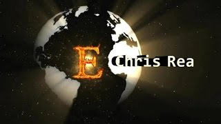 Chris Rea - E  (Lyrics)
