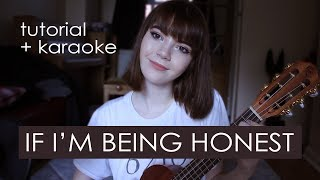 If I'm Being Honest   Dodie  TUTORIAL + Karaoke