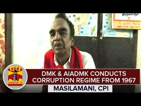 TN-Elections-2016--DMK-AIADMK-Conducts-Corruption-Regime-From-1967--Masilamani-CPI