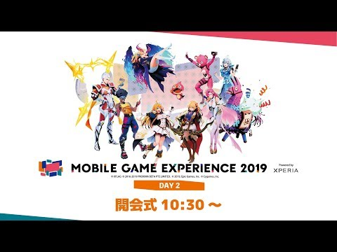 MOBILE GAME EXPERIENCE 2019 -powered by Xperia™- [Day2]