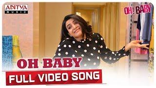 Oh Baby Full Video Song  || Oh Baby Songs || Samantha Akkineni, Naga Shaurya || Mickey J Meyer