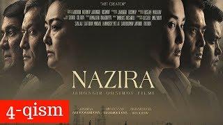 NAZIRA 4-qism (uzbek kino) | НАЗИРА 4-қисм (узбек кино)