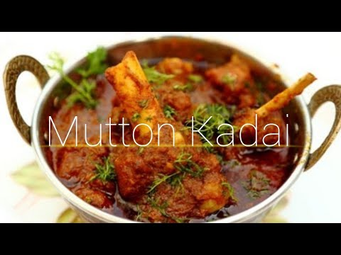 How to make delicius mutton kadai