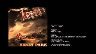 Katyusha - Song from Abney Park's new album, The Circus At The End Of The World