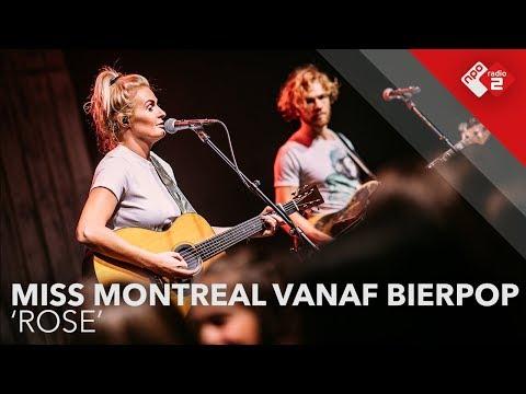 Miss Montreal - 'Rose' (Muziekcafé vanaf Bierpop)   NPO Radio 2