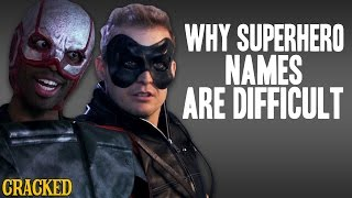 Why Superhero Names Are Difficult