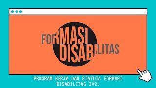 Pembacaan Program Kerja dan Statuta Formasi Disabilitas 2021