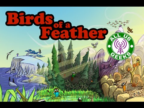 All Us Geeks Initial Impressions: Birds of a Feather