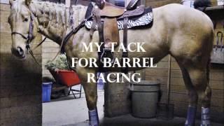 My Tack for Barrel Racing
