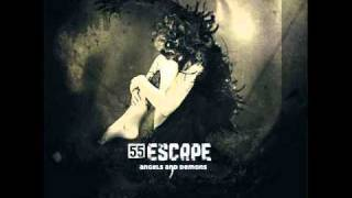 55 Escape - Open Your Eyes