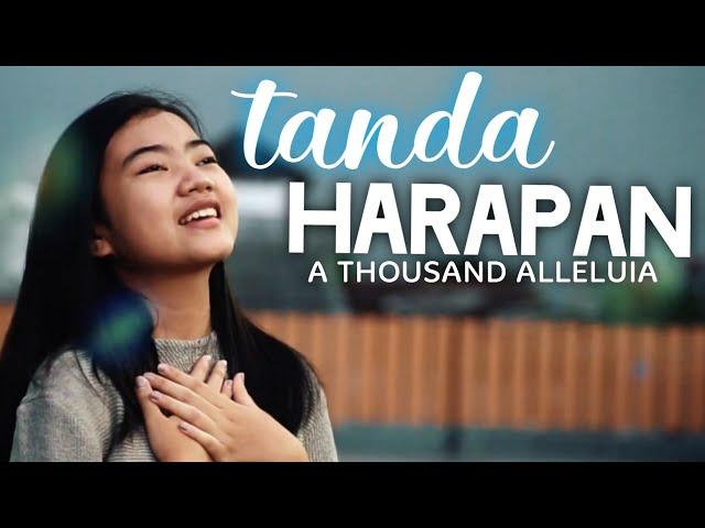 TANDA HARAPAN [studio version] | A Thousand Alleluia #lagurohaniterbaru2020