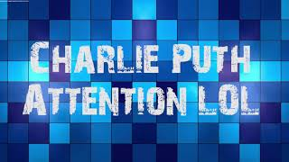 Charlie Puth - Attention  mp3 free download