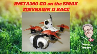 Insta360 GO on an EMAX Tinyhawk II RACE | FPV Demo Flight