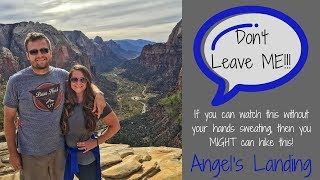 Angel's Landing: I'm scared of heights!