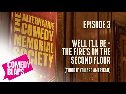 ACMS 3: Well I'll Be: The Fire's On The Second Floor (3rd If You're American)