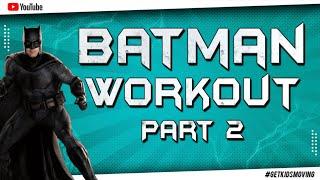 THE DARK KNIGHT 'BATMAN' WORKOUT! PART 2