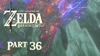 The Legend of Zelda: Breath of the Wild - Episode 36: The Corrupted Dragon