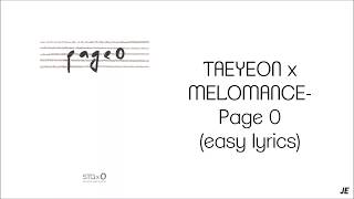 TAEYEON X MELOMANCE   PAGE 0 (EASY LYRICS)