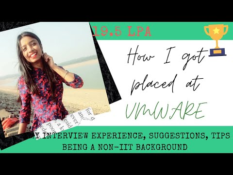 My Vmware Interview Experience, Suggestion, Tips | On- Campus | 2019-20
