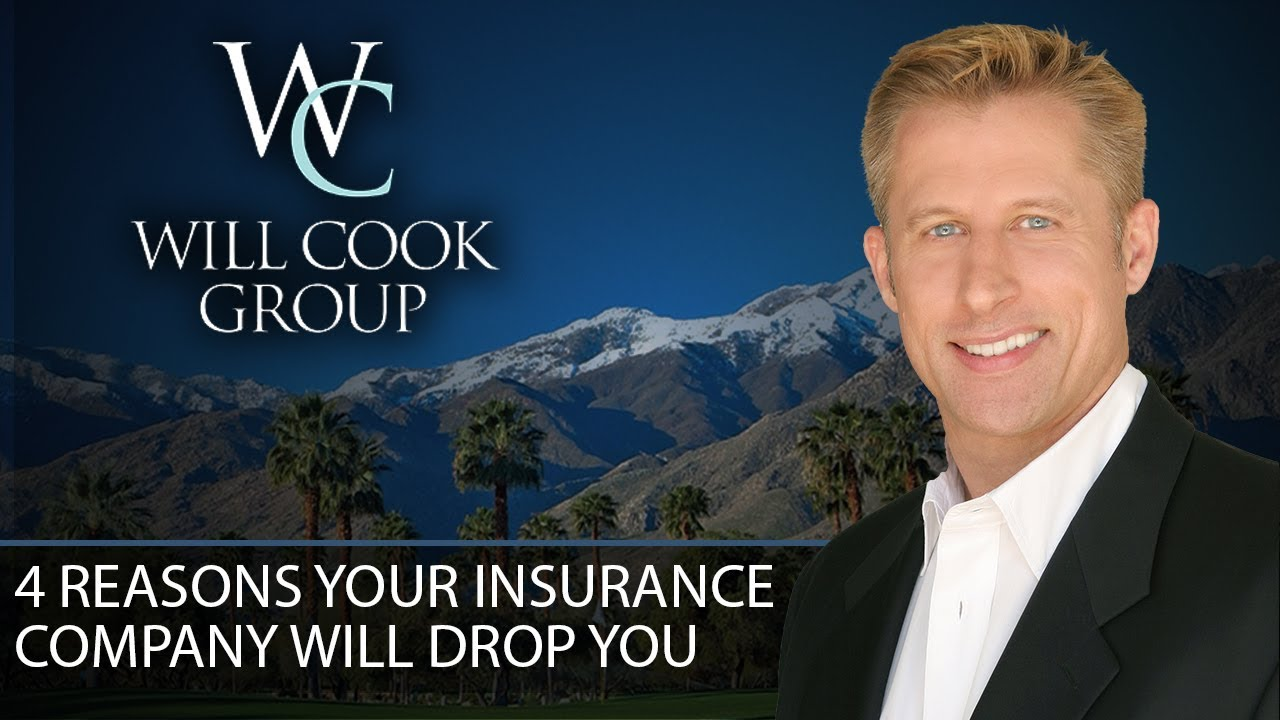 4 Reasons Your Insurance Company Will Drop You