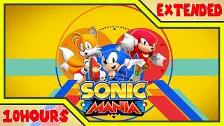 「10 Hour」 Friends (Remix) (Opening Theme) Sonic Mania Music Extended | Hyper Potions - Friends