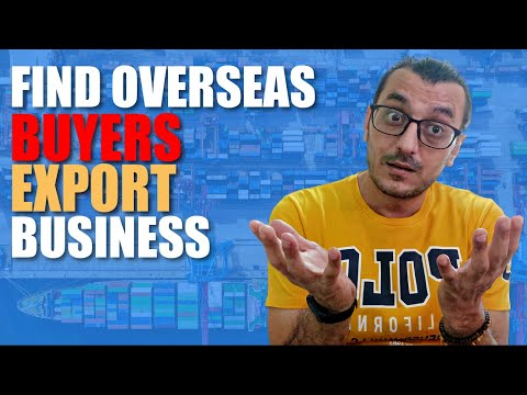 , title : 'FIND BUYERS FOR EXPORT BUSINESS IN 2021 (Step-By-Step) / FIND OVERSEAS CUSTOMERS / IMPORT-EXPORT