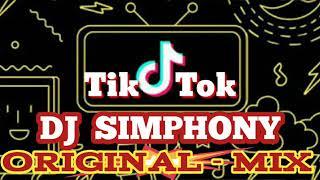 DJ SIMPHONY ORIGINAL MIX TIKTOK