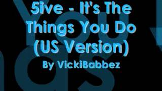 5ive - It's The Things You Do (US Version)