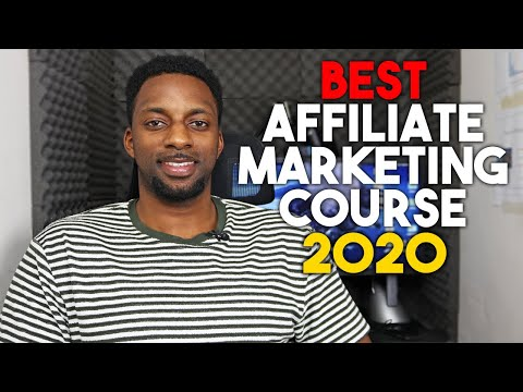 Best Affiliate Marketing Course: Don't Waste your money (Best to buy in 2020)