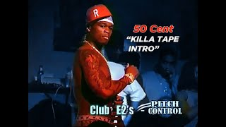 "50 Cent ""Killa Tape Intro"" at E2's Chicago 