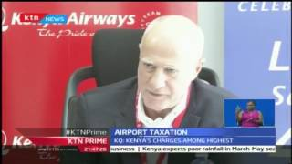 Kenya Airways decry airport levies citing that it affects airlines revenues