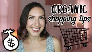ORGANIC EATING | Money Saving Tips!