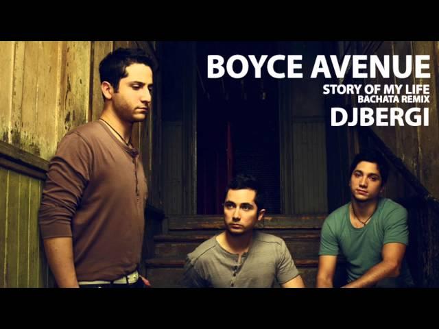 Story Of My Life (Boyce Avenue Cover) Bachata Remix DjBerGi