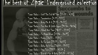 The best of 2pac - Underground songs old school colection O Melhor de 2pac