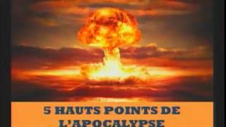 5 HAUTS POINTS DE L'APOCALYPSE