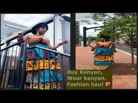 FASHION HAUL ... MADE IN KENYA WITH LOVE.