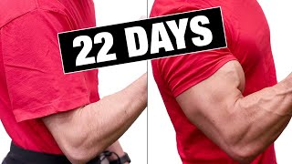 "Get ""Bigger Arms"" in 22 Days! (GUARANTEED)"
