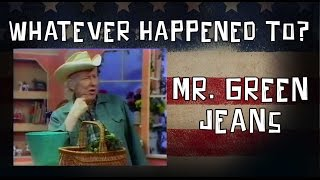 Whatever Happened To Mr. Green Jeans?