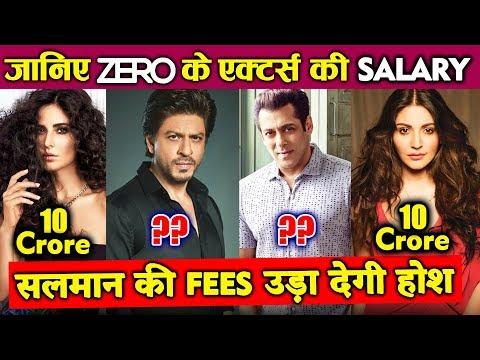ZERO के Starcast की SALARY | Shahrukh Khan, Salman Khan, Katrina Kaif, Anushka Sharma