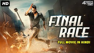 FINAL RACE - Hindi Dubbed Full Action Romantic Movie |South Indian Movies Dubbed In Hindi Full Movie