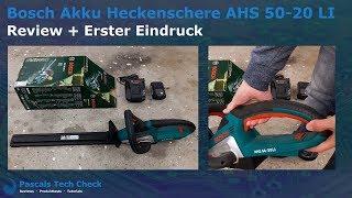 Bosch Akku Heckenschere AHS 54 20 LI | Review und erster Eindruck