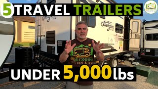5 Awesome Travel Trailers with Bathrooms Under 5,000 lbs
