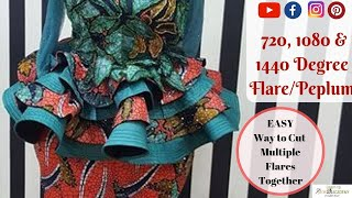 Cutting 720 Degree, 1080 & 1440 Degrees Flare | Full Flare Peplum Pattern | Quick Sewing Tips #17