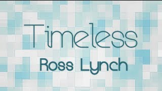 Austin & Ally - Timeless (Lyrics)