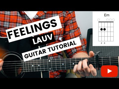 Download Feelings Lauv Guitar Tutorial and Lesson // Lauv Guitar Tutorial // How To Play Feelings Lauv Guitar Mp4 HD Video and MP3