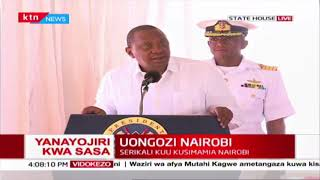 President Uhuru takes over key Nairobi city functions, laments how cartels have taken over city hall