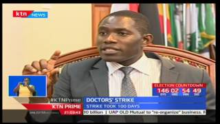 Dr Ouma Oluga gives details of what doctors have gone through in the last 100 days